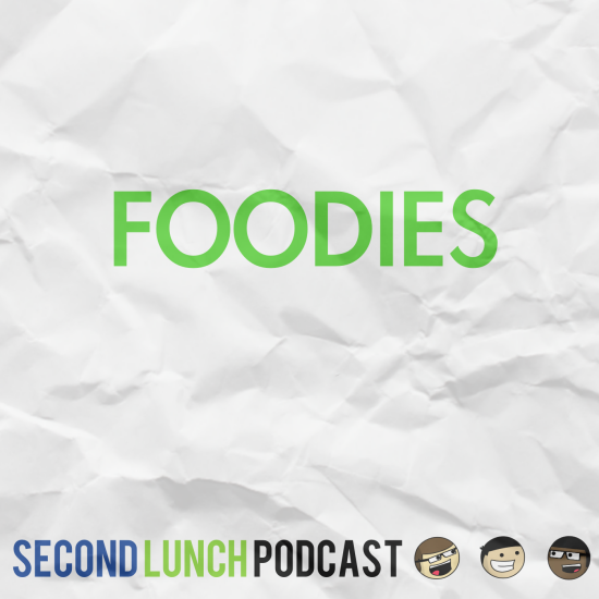 Episode 15 - Foodies